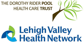 The Dorothy Rider Pool Health Care Trust and Lehigh Valley Health Network