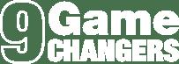 9 Game Changer